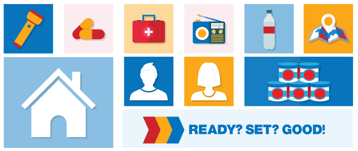 """Ready? Set? Good!"" campaign encourages at-home emergency preparedness planning"